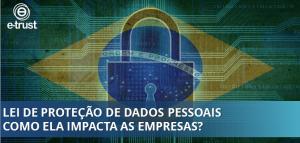 LEI DE PROTEÇÃO DE DADOS PESSOAIS - LGPD
