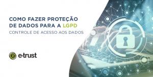 Proteção de Dados LGPD